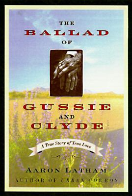Ballad of Gussie+clyde
