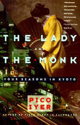 Lady and the Monk Four Seasons in Kyoto