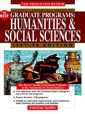Student Advantage Guide to the Best Graduate Programs Humanities and Social Sciences 1997