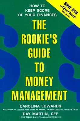 Rookie's Guide to Money Management How to Keep Score of Your Finances