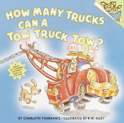 How Many Trucks Can a Tow Truck Tow? - Charlotte Pomerantz - Paperback
