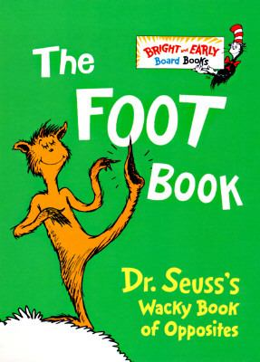 Foot Book Dr. Seuss's Wacky Book of Opposites
