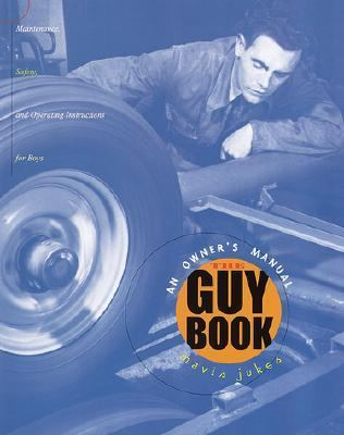 Guy Book An Owner's Manual for Teens