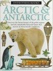 Arctic & Antarctic (Eyewitness Books)