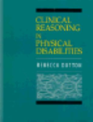 Clinical Reasoning in Physical Disabilities