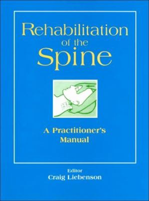 Rehabilitation of the Spine A Practitioner's Manual