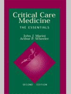 Critical Care Medicine The Essentials