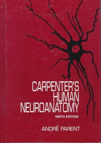 Carpenter's Human Neuroanatomy