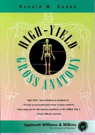 High-Yield Gross Anatomy (High-yield Series)