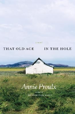 That Old Ace in the Hole A Novel