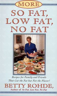 More So Fat, Low Fat, No Fat