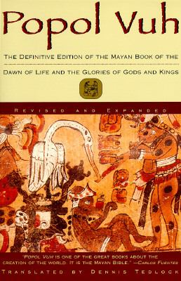 Popol Vuh The Mayan Book of the Dawn of Life