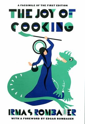 Joy of Cooking A Compilation of Reliable Recipes With a Casual Culinary Chat