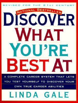 Discover What You're Best at The National Career Aptitude System and Career Directory
