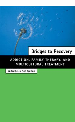 Bridges to Recovery Addiction, Family Therapy, and Multicultural Treatment