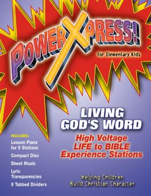 PowerXpress Living God's Word Making Choices