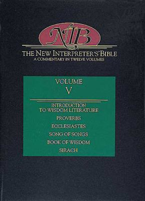 New Interpreter's Bible General Articles & Introduction, Commentary, & Reflections for Each Book of the Bible Including the Apocryphal/Deuterocanonical Books in Twelve volume