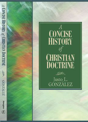 A Concise History of Christian Doctrine