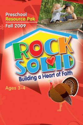 Rock Solid Preschool Resource Pak Fall 2009