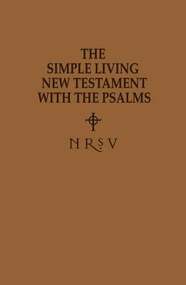 Simple Living New Testament with the Psalms