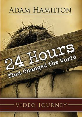 24 Hours That Changed the World - DVD with Leader's Guide