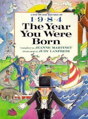 The 1984 The Year You Were Born