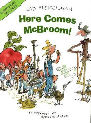Here Comes McBroom!: Three More Tall Tales - Sid Fleischman - Hardcover - 1st ed