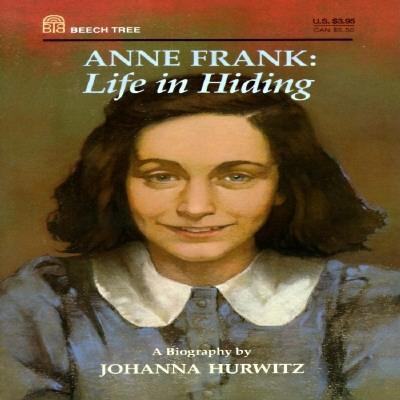 Anne Frank : Life in Hiding