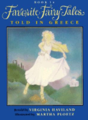 Favorite Fairy Tales Told in Greece - Virginia Haviland - Paperback - REISSUE