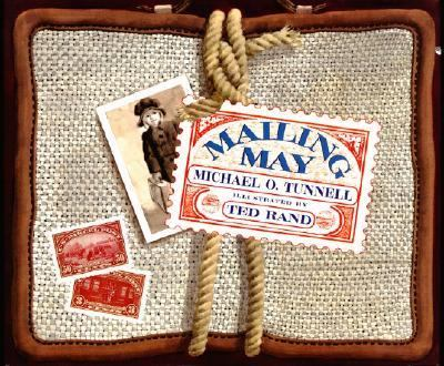 Mailing May - Michael O. Tunnell - Hardcover