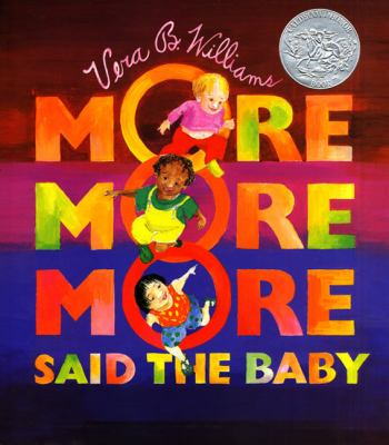 More More More Said the Baby 3 Love Stories