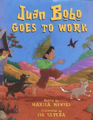 Juan Bobo Goes to Work A Puerto Rican Folktale