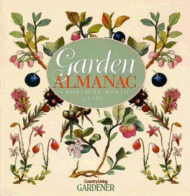 Garden Almanac: A Month-by-Month Guide