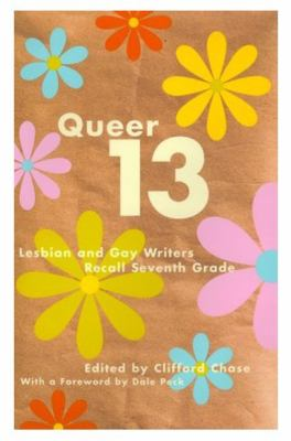 Queer 13 Lesbian and Gay Writers Recall Seventh Grade