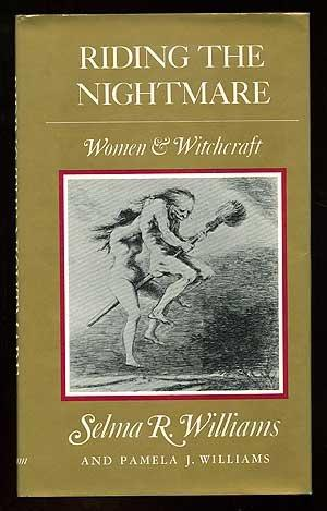 Riding the Night Mare: Women and Witchcraft