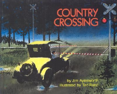 Country Crossing - Jim Aylesworth - Hardcover - 1st ed