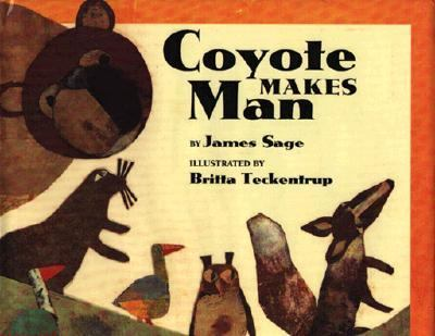 Coyote Makes Man - James Sage