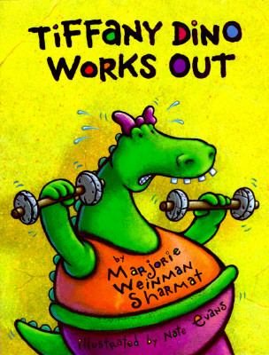 Tiffany Dino Works Out - Marjorie Weinman Sharmat - Hardcover - 1st ed