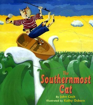The Southernmost Cat - John Cech - Hardcover - 1st ed., 1st American ed