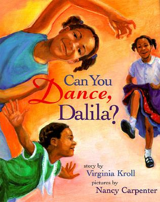 Can You Dance, Dalila? - Virginia L. Kroll - Hardcover - 1st ed