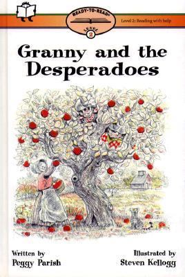 Granny and the Desperadoes - Peggy Parish - Hardcover - REISSUE