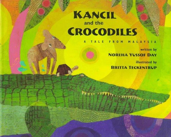 Kancil and the Crocodiles: A Tale from Malaysia