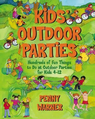 Kids' Outdoor Parties - Penny Warner - Paperback