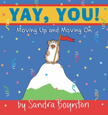 Yay, You! Moving Out, Moving Up, Moving on