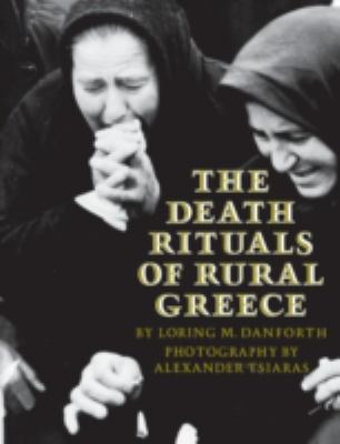 Death Rituals of Rural Greece