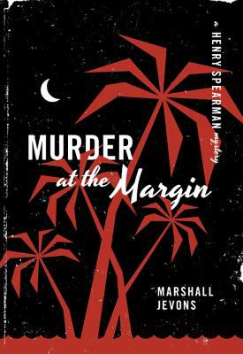 Murder at the Margin A Henry Spearman Mystery