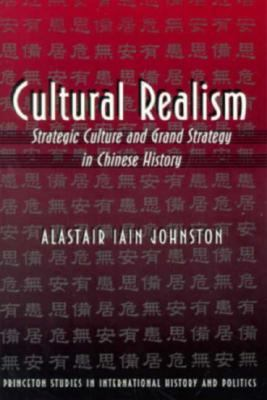 Cultural Realism Strategic Culture and Grand Strategy in Ming China