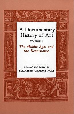 Documentary History of Art The Middle Ages and the Renaissance