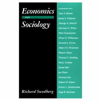 Economics and Sociology Redefining Their Boundaries  Conversations With Economists and Sociologists