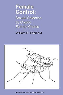 Female Control Sexual Selection by Cryptic Female Choice